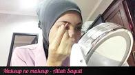 Video Makeup No Makeup – Aliah Sayuti